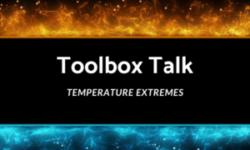 Toolbox Talk: Temperature Extremes